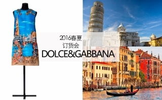 Dolce&Gabbana - 2016春夏訂貨會