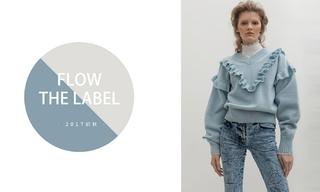 Flow The Label - 曾经的优雅(2017初秋)