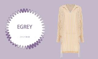 Egrey - 穿出你的高级感(2019春夏)