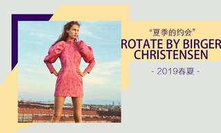 Rotate By Birger Christensen - 夏季的约会(2018春夏)