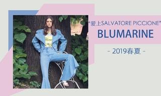 Blumarine - 爱上Salvatore Piccione(2019春夏 胶囊系列)