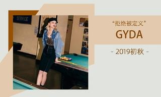 Gyda - 拒绝被定义(2019初秋)