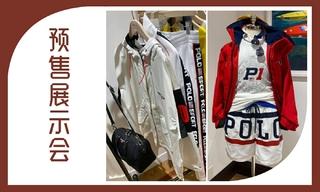 【预售展示会】 Polo Ralph Lauren 2020春夏