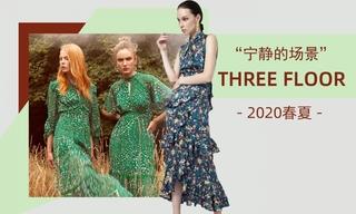 Three Floor - 寧靜的場景(2020春夏)