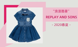 Replay And Sons - 浪漫酷暑(2020春夏)